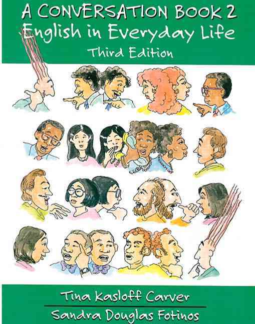 A Conversation Book By Carver, Tina Kasloff/ Fotinos, Sandra Douglas