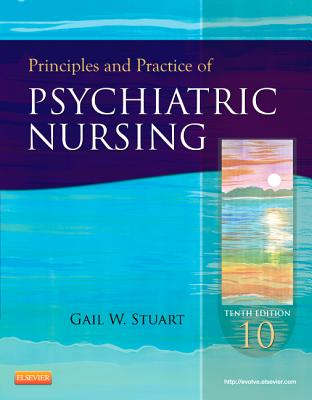 Principles and Practice of Psychiatric Nursing By Stuart, Gail Wiscarz